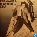 I wanna be a rock 'n' roll star