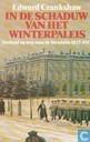 In de schaduw van het winterpaleis. Rusland op weg naar de Revolutie 1825-1917.