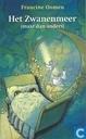 Boeken - Oomen, Francine - Het Zwanenmeer (maar dan anders)