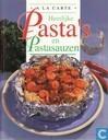 Heerlijke Pasta's en Pastasauzen