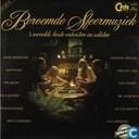 Beroemde sfeermuziek - 's werelds beste orkesten en solisten