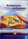 Koopmans keukengeheimen; 50 verrassende recepten