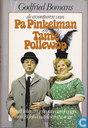 De avonturen van Pa Pinkelman en Tante Pollewop