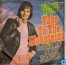 Take to the Mountains