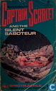 Captain Scarlet and the Silent Saboteur