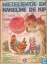 Miezelientje en Kakeline de kip