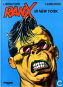 Comics - Ranxeron - Ranx in New York