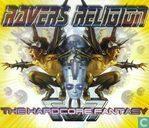 Raver's Religion: Hardcore Fantasy