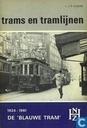 De 'Blauwe Tram' 1924 - 1961
