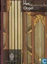 Het historische orgel in Nederland 1790-1818
