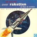 Lees eens mee over raketten en hoe ze werken