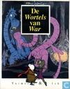 Comics - Tuimel en Ich - De wortels van War