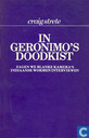 In Geronimo's doodkist