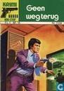 Comic Books - Geen weg terug [Detective Classics] - Geen weg terug