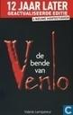 De bende van Venlo. 12 jaar later