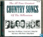 The All Time Greatest Country Songs of the Millennium