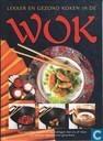 Lekker en gezond koken in de wok