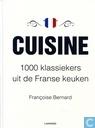 Cuisine. 1000 klassiekers uit de Franse keuken