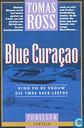 Blue Curaçao: King en de vrouw die twee keer leefde
