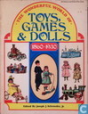 Wonderful world of toys, games & dolls 1860-1930