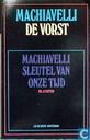 De vorst + Macchiavelli, sleutel van onze tijd