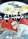 Bandes dessinées - Alain Landier - De wonderbare lotgevallen van Tom Landen 1