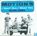 I Want You, I Need You