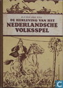 De herleving van het Nederlandsche volksspel