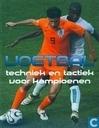 Voetbal. techniek en tactiek voor kampioenen