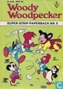 Comic Books - Woody Woodpecker - Woody Woodpecker super-strip-paperback 5