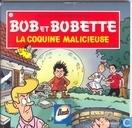 Bandes dessinées - Bob et Bobette - De treiterende trien / La coquine malicieuse