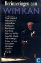 Herinneringen aan Wim Kan - Persoonlijke notities
