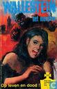 Comics - Wallestein het monster - Op leven en dood!