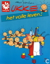 Bandes dessinées - Ukkie - Het volle leven!
