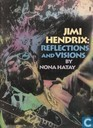Jimi Hendrix: Reflections and visions