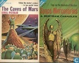 The Caves of Mars + Space Mercenaries