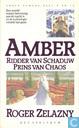 Books - Chronicles of Amber, The - Ridder van Schaduw + Prins van Chaos