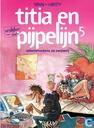 Bandes dessinées - Titia en Pijpelijn - Scharrelvarkens en zwijnerij