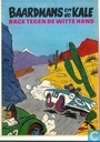 Baardmans en de Kale race tegen de witte hand (deel 1)