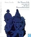 De Thoma Fele nec non et de larva Bommelsteiniana