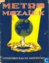 Livres - Metro (tijdschrift) - Metro Mozaïek