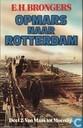 Opmars naar Rotterdam