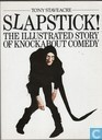 Slapstick! - the illustrated story of knockabout comedy
