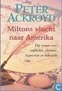 Miltons vlucht naar Amerika