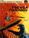 Strips - Toenga - Toenga en de vuurgod
