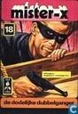 Comic Books - Mister-X [Tulpstrip] - De dodelijke dubbelganger