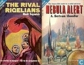 Livres - Chandler, A. Bertram - The Rival Rigellians + Nebula Alert