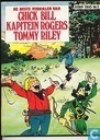 De beste verhalen van Chick Bill - Kapitein Rogers - Tommy Riley