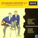 Spelbrekers-Successen No. 2