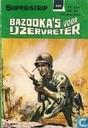 Bandes dessinées - IJzervreter, De [Super] - Bazooka's voor IJzervreter